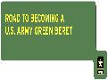 Road to Becoming a Green Beret